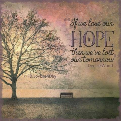 Lost all hope quotes quotesgram Inspirational quotes about hope