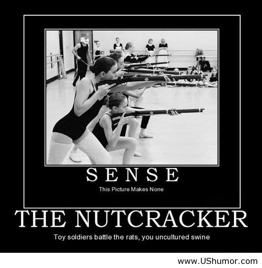 The Nutcracker Us Humor Funny Pictures Quotes Image