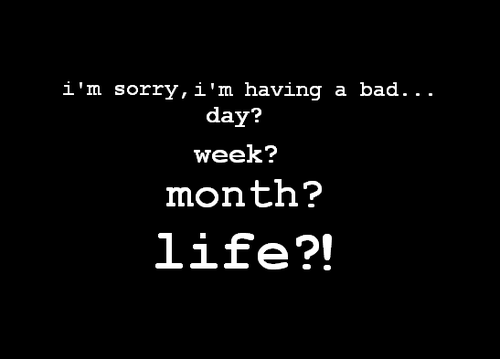 Bad Life Quotes. QuotesGram