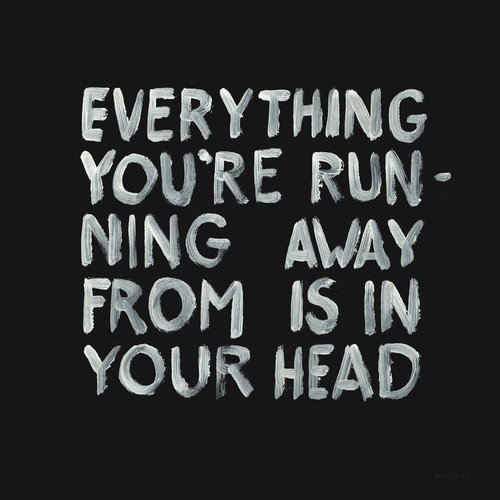 Quotes About Running Away From Life: Image #854951 By Kristy_22 On