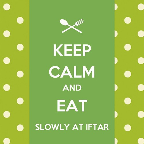 :), keep calm, love, religion, my story, iftar, islam, Ramadan, ?, truth, eat slowly