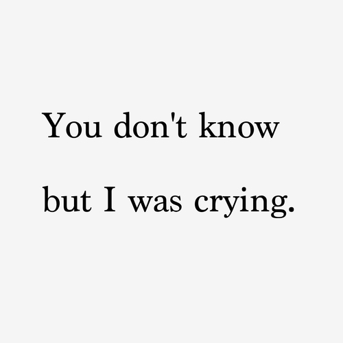 Quotes About Crying: No Crying Quotes. QuotesGram