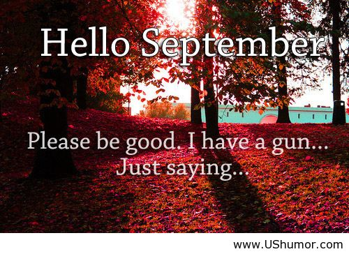 September Quotes Funny. QuotesGram