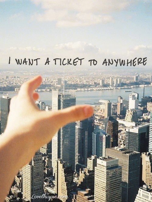 I Want A Ticket To Anywhere Pictures, Photos, - image ...