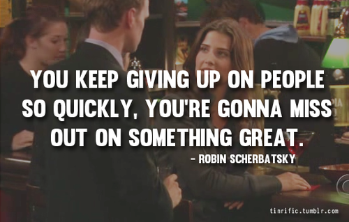 Quotes About Love How I Met Your Mother : himym-how-i-met-your-mother-quote-quotes-Favim.com-903655.png