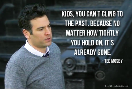himym, how i met your mother, quote and quotes