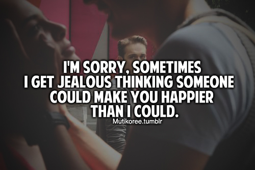 I Love You Jealous Quotes : LOVE JEALOUSY Quotes Like Success