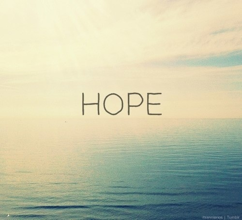 Inspirational Quotes About Hope: Via Tumblr - Image #925179 By Awesomeguy On Favim.com