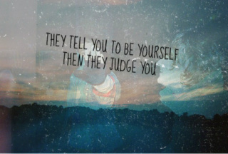 be yourself, dream, girly things, inspiration, phrases, quotes, so true, think, unexpected, judge you