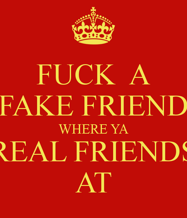 fake friends, friends, quote and quotes