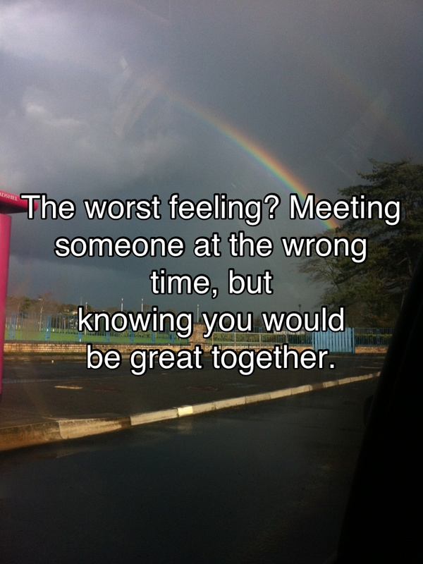 Meeting someone special at the wrong time