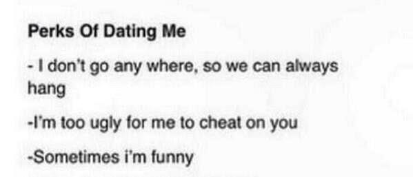 perks of dating me funny now