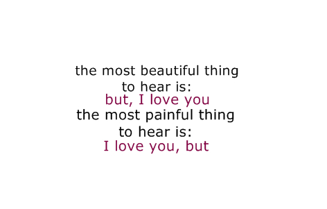but, pain, I Love You, iloveyou, love, quote, painful, tvb, sentence, sotrue, you&me