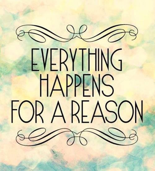 everything, life quote, happen, reason, napisy, sentencje