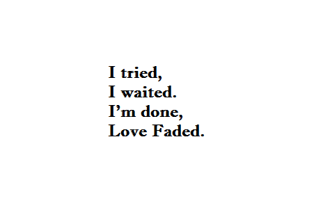 Quotes About Love Fading Tumblr : Added: Oct. 9, 2013 Image size: 474x322 px More from: makemestfu ...