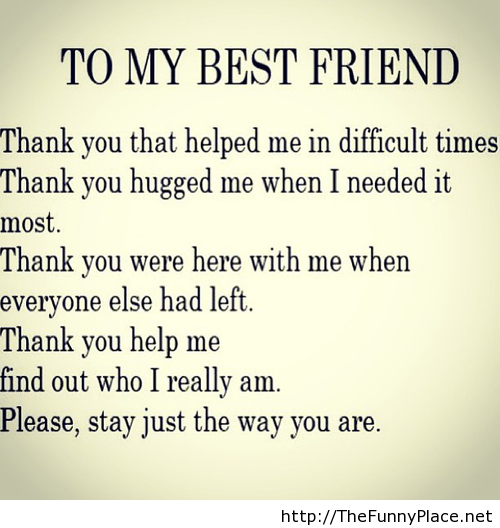 Friendship Quotes You Can Text : Thank you for my best friend funny image by