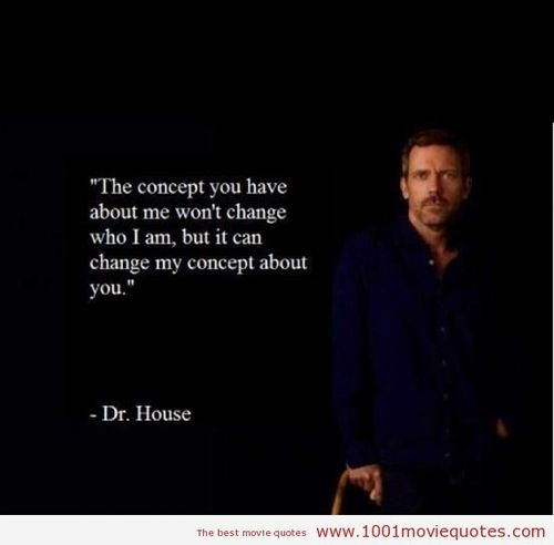 Black And White Dr House Quote Image 246819 On Favimcom