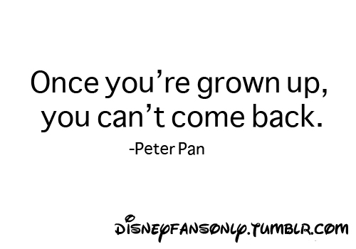Added  Oct  23  2013   Image size  500 x 350 px   More from    Disney Tumblr Quotes Peter Pan
