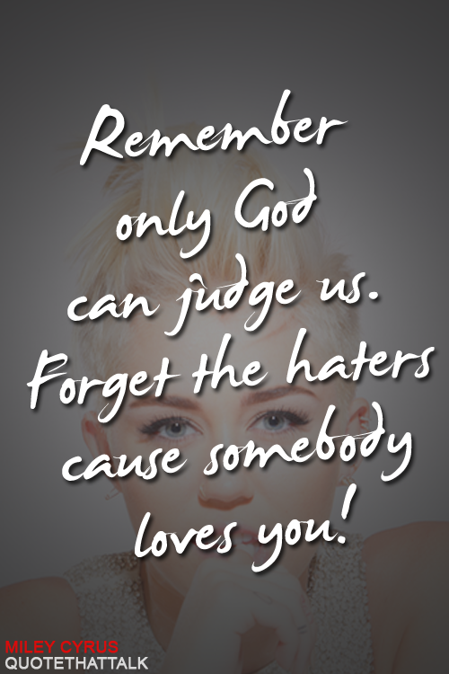 Quotes From Miley Cyrus Songs