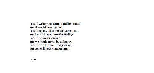 baby, be mine, boy, conversations, cute, forever, girl, love, never, perfect, poem, sweet, unhappy, us, tumblr poem