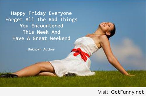 Happy Friday Quote Funny Pictures Funny Quotes Image
