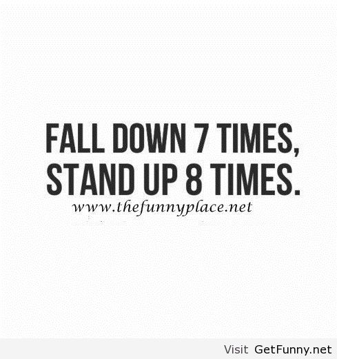 Funny December Quotes: Fall Down Motivational Quote