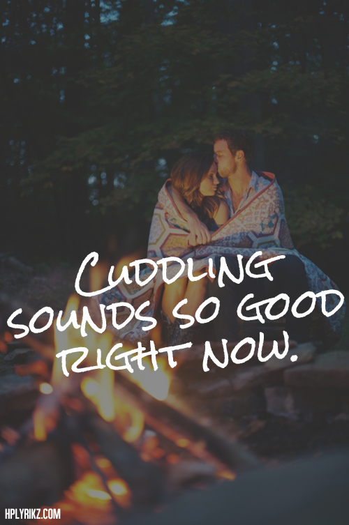 I Want To Cuddle With You Quotes: Cuddle Alone Quotes. QuotesGram