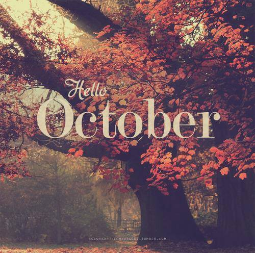 hello october  via Tumblr - image #1094815 by awesomeguy on Favim.com