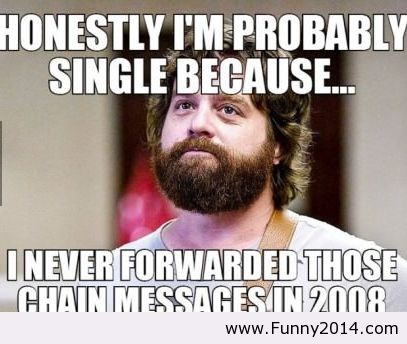 I Am Single Because Funny2014 Image 1103986 By