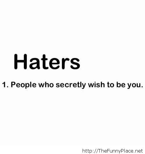 Quotes About Haters funny photos, f...