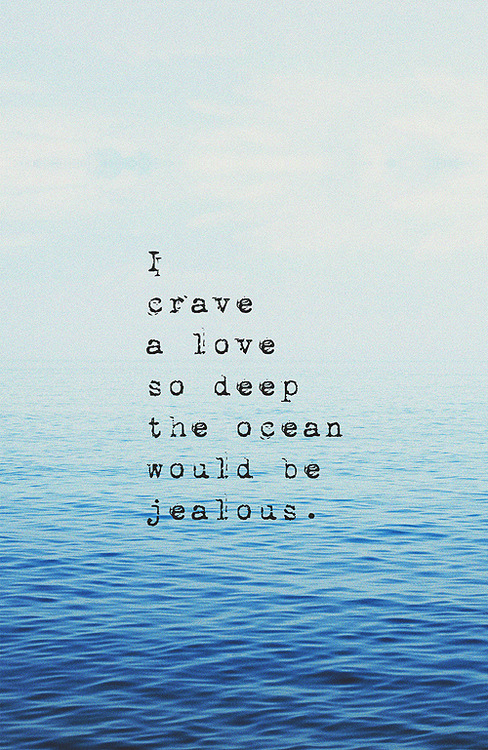 crave a love so deep quotes