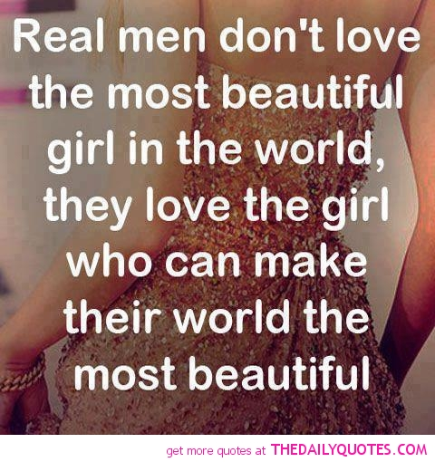 Beautiful Funny Love Quotes : beautiful, love, love quotes, quotes, real men, world,