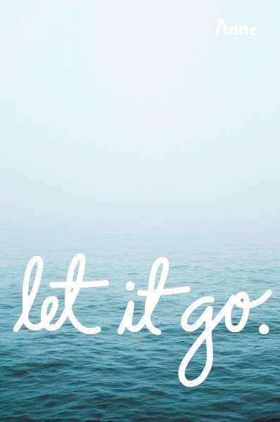 Just let it go tumblr quotes