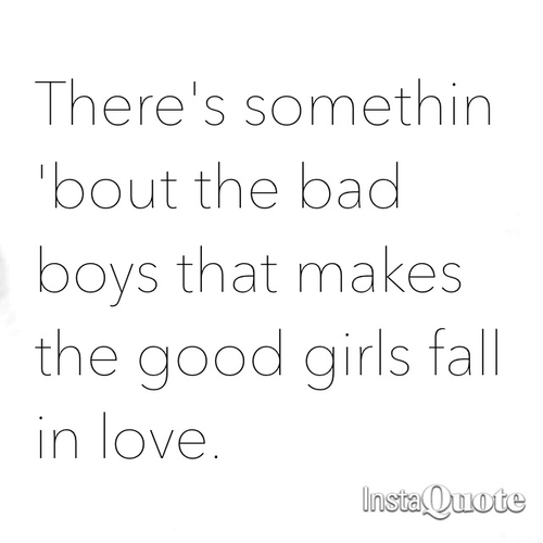Good Girl Bad Boy Quotes: Via Tumblr - Image #1207847 By Awesomeguy On