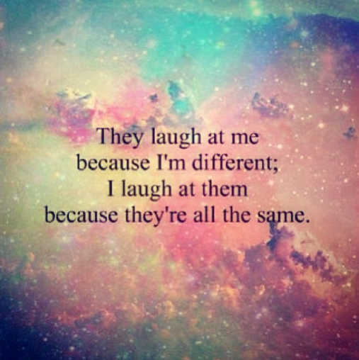 Quotes About Everyone Being Different. QuotesGram