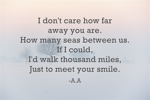 Far Away Love Quotes. ...