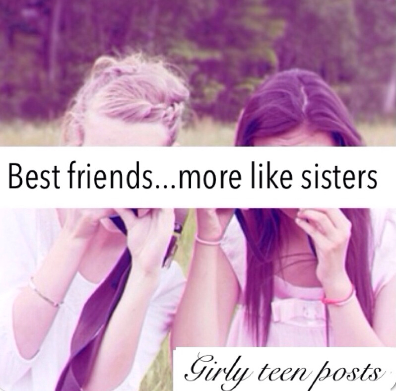 Best friend more like sister quotes tumblr