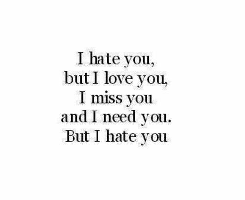 How to be desirable, hate you love you quotes tumblr, love